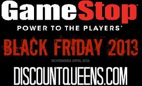 black friday deals at gamestop gamestop black friday ad 2013 discountqueens com