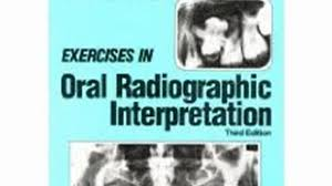 medical book review exercises in oral radiographic interpretation