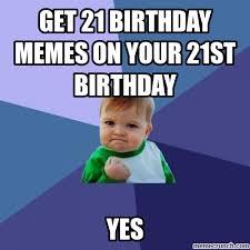 Memes On - 20 outrageously funny happy 21st birthday memes sayingimages com