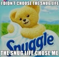 Snuggle Meme - image 368995 i didn t choose the thug life the thug life