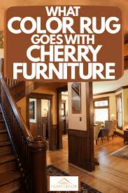 what hardwood floor color goes best with cherry cabinets what color rug goes with cherry furniture home decor bliss