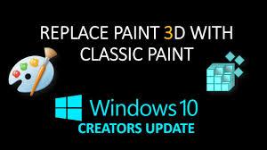 Classic Paint Replace Paint 3d With Classic Paint Program Windows 10 Creators