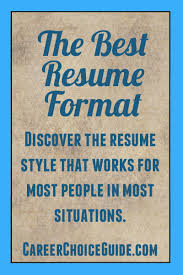 The Best Resumes by The Best Resume Format For You