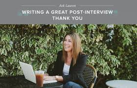 Thank You Letter After Interview Email Samples how to write a great post interview thank you note career contessa