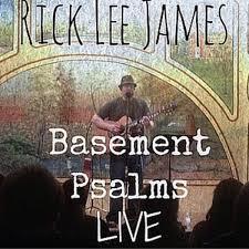 basement psalms live rick lee james