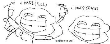 U Mad Meme Face - trollololo explore trollololo on deviantart