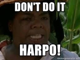 Eat Me Meme - don t do it harpo you told harpo to eat me meme generator