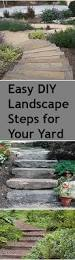 Easy Landscaping Ideas Backyard Diy Steps For Your Yard Landscape Steps Backyard And Landscaping