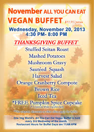 Are You Can Eat Buffet by One Veg World U0027s Monthly All You Can Eat Vegan Buffet U2014 November 20