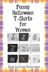 funny halloween t shirts for women easy living favorites