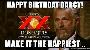Dos Equis Memes - dos equis guy meme happy birthday social media la