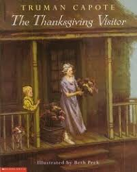 the thanksgiving visitor truman capote beth peck illustrator