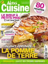 maxi cuisine recette maxi cuisine n 120 du 02 octobre 2017 à télécharger sur