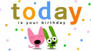 your birthday is today o ecard hallmark ecards