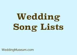 top 100 wedding songs best 25 wedding song list ideas on wedding list
