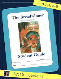 reading guide to the breadwinner by deborah ellis casa de