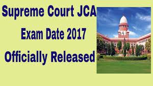 supreme court jca exam date 2017 youtube
