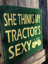 she thinks my tractor u0027s typography art wood sign you