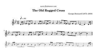 The Old Rugged The Old Rugged Cross G Bennard Free Flute Sheet Music