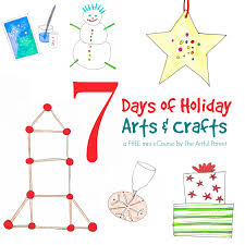 7 days of holiday arts and crafts a free mini ecourse for families
