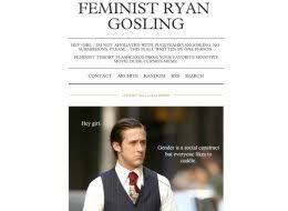 Hey Girl Meme - feminist ryan gosling blog gains popularity using hey girl meme