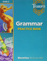 treasures grammar practice book grade 2 macmillan mcgraw hill