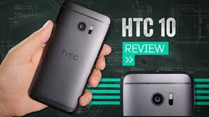 htc 10 review best android phone you u0027re not buying youtube