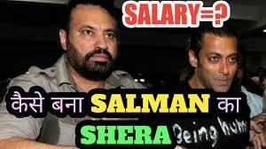 salman khan biography in hindi language salman khan bodyguard shera real salary wiki bollywood latest