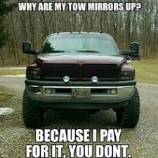 Dodge Tow Mirrors Meme - gallery for 95 dodge cummins stacks dodge baddest of the bad