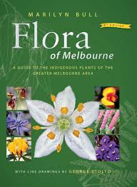 native plants melbourne flora of melbourne marilyn bull george stolfo nhbs book shop