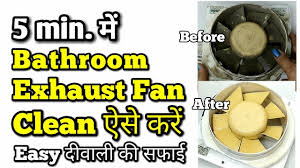 how to clean greasy kitchen exhaust fan sticky and exhaust fan cleaning how to clean greasy