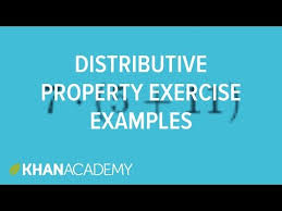 distributive property exercise examples video khan academy