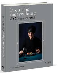 livre cuisine original olivier streiff nous livre ses recettes