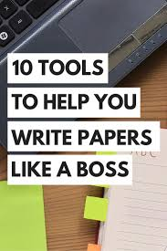 research paper how to write write papers top tools to help you write papers like a boss the top tools to help you write papers like a boss the young hopeful top 10 tools how to write a synopsis for a research paper