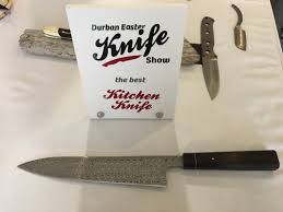 durban easter knife show deks very pic heavy handmade custom i have to start with my table sorry about that so i got this award and am very happy and proud of it