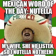 Drunk Mexican Meme - lovely drunk mexican meme 31 mexican word of the day memes that