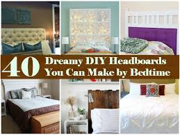 Making A Bed Headboard by 40 Dreamy Diy Headboards You Can Make By Bedtime Diy U0026 Crafts
