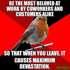 Retail Robin Meme - don t greet one of hundreds of customers secret shopper meme