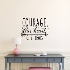 Bedroom Wall Stickers John Lewis Online Get Cheap Courage Quotes Aliexpress Com Alibaba Group