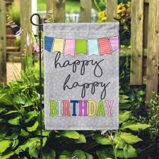 Happy Birthday Flags Happy Birthday Home U0026 Garden Flag U2013 Second East Llc