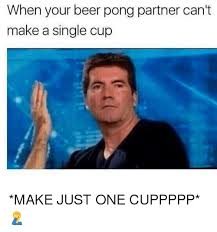 Beer Pong Meme - 25 best memes about beer pong beer pong memes