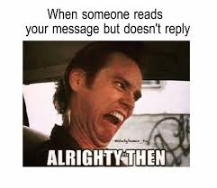 Jim Carrey Meme Alrighty Then - alrighty then funny pinterest memes humor and funny memes