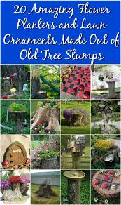 Diy Lawn Ornaments 20 Amazing Flower Planters And Lawn Ornaments Made Out Of Tree