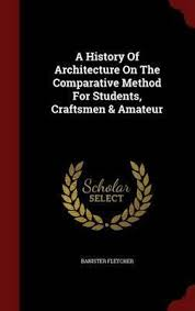 a history of architecture by banister fletcher u2013 archita