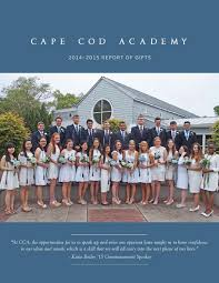 cape cod academy 2014 2015 report of gifts by cape cod academy issuu