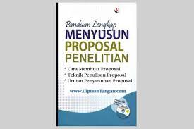 contoh membuat proposal riset cara membuat proposal penelitian dan contoh pembuatan proposal