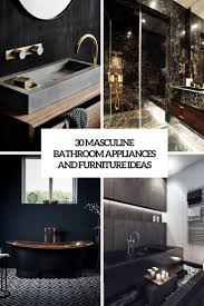 30 masculine bathroom appliances and furniture ideas interior