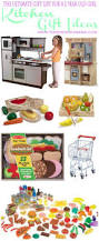 Gift Ideas Kitchen The Ultimate Gift List For A 2 Year Old The Pinning Mama