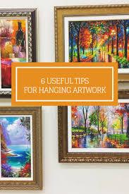 6 tips for hanging art hanging art artworks and hanging artwork