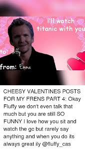 Cheesy Valentine Memes - 25 best memes about cheesy valentine cheesy valentine memes